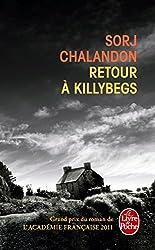 Retour à Killybegs - Grand prix du roman de l'Académie Française 2011