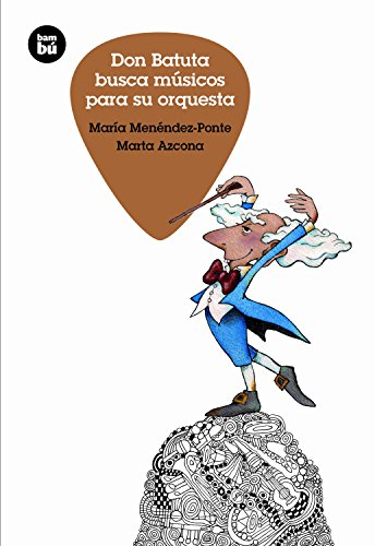 Don Batuta busca músicos para su orquesta / Don Batuta Looks for Musicians for His Orchestra