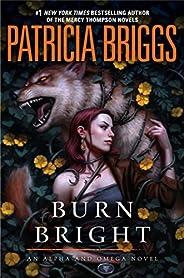 Burn Bright (Alpha and Omega Book 5) (English Edition)