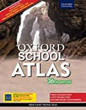 Oxford School Atlas: India's Most Trusted Atlas 36th edition
