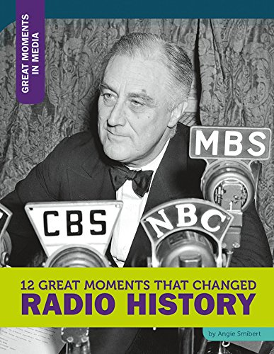 12-great-moments-that-changed-radio-history-great-moments-in-media-english-edition