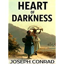 Heart of Darkness (Annotated): A Collection of Classical Works (English Edition)