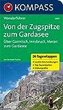 KOMPASS Wanderführer Von der Zugspitze zum Gardasee, Weitwanderführer: Wanderführer mit Tourenkarten und Höhenprofilen: 0