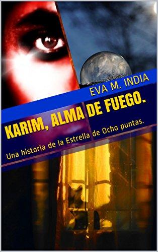 Karim, Alma de Fuego.: Una historia de la Estrella de Ocho puntas ...