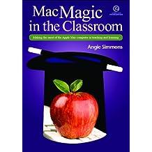 Mac Magic in the Classroom