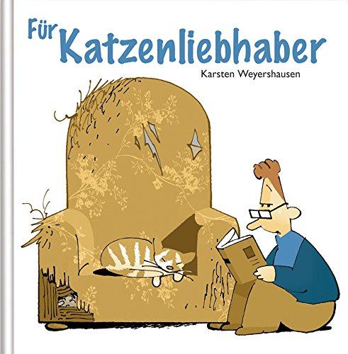 Für Katzenliebhaber: Cartoon-Geschenkbuch mit Katzen-Sprüchen