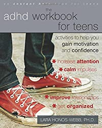 The ADHD Workbook for Teens: Activities to Help You Gain Motivation and Confidence (Teen Instant Help)