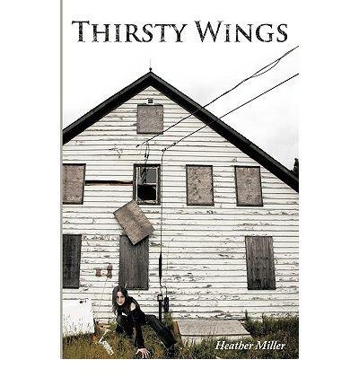 Thirsty Wings [Hardback]