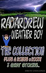 Kids Book: THE COLLECTION from the RadarDrew Series (Children's Books Ages 4-8) (Children's Books Ages 9-12) (English Edition)