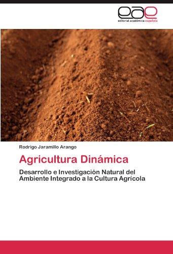 Agricultura Dinámica por Jaramillo Arango Rodrigo