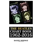 From Me To You: The Beatles Chart Book 1962-2016