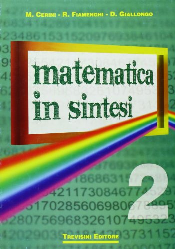 Matematica in sintesi. Per le Scuole superiori: 2