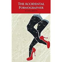 The Accidental Pornographer