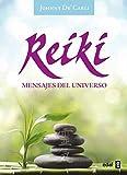 REIKI. MENSAJES DEL UNIVERSO (Tabla de Esmeralda)