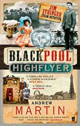 The Blackpool Highflyer (Jim Stringer Book 2)