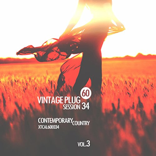 Vintage Plug 60: Session 34 - Contemporary Country, Vol. 3