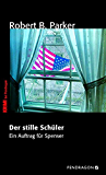 Der stille Schüler: Ein Auftrag für Spenser, Band 33