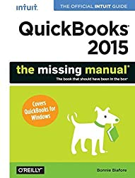 QuickBooks 2015: The Missing Manual: The Official Intuit Guide to QuickBooks 2015 by Bonnie Biafore (2014-11-06)