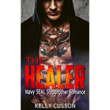 The Healer: Navy Seal Stepbrother Romance (English Edition)