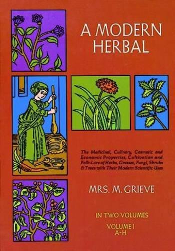 A Modern Herbal: Vol. 1