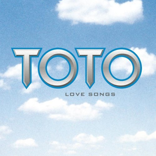 Love Songs by Toto (2003-01-14)