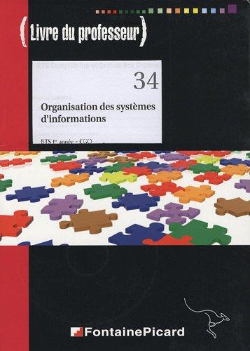 Organisation des systèmes d'information, BTS 1e année CGO : Livre du professeur (1Cédérom)
