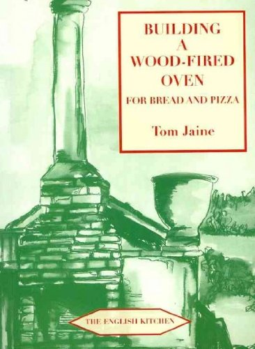 (Building a Wood-Fired Oven for Bread and Pizza, 13th Edition) By Jaine, Tom (Author) Paperback on (04 , 2011)