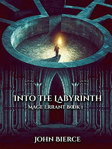 Into the Labyrinth: Mage Errant Book 1 (English Edition)