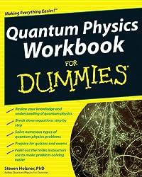Quantum Physics Workbook For Dummies