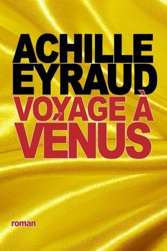 Voyage à Vénus par Achille Eyraud