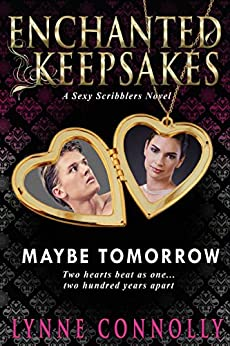 Maybe Tomorrow: Enchanted Keepsakes by [Connolly, Lynne]