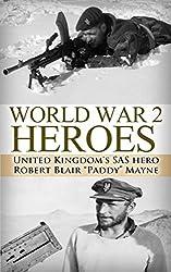 World War 2: Heroes: WWII United Kingdom's SAS Hero Robert Blair