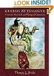Genesis as Dialogue: A Literary, Hist...