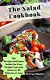 Best 30 Minute Recipe Cooks - The Salad Cookbook: 50+ Recipes Delicious Salads Review