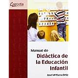Manual de didáctica de la educación infantil