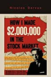 How I Made ,000,000 in the Stock Market