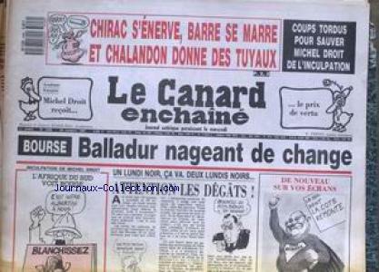 CANARD ENCHAINE (LE) [No 3496] du 28/10/1987 - CHIRAC - BARRE ET CHALANDON - MICHEL DROIT - BOURSE - BALLADUR - AFRIQUE DU SUD.