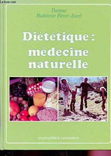 Diététique, médecine naturelle