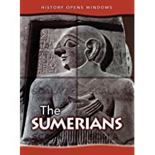 The Sumerians (History Opens Windows (2nd Edition))