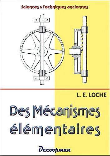 Des mécanismes élémentaires par L. E. Loche