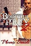 Beautiful Prey 2 (Storm) by Phoenix Daniels (2014-08-14)