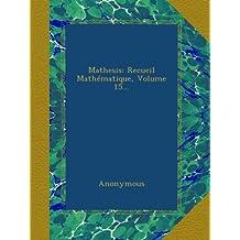 Mathesis: Recueil Mathématique, Volume 15...