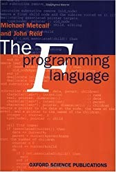 The F Programming Language (Oxford Science Publications) by Michael Metcalf (1996-09-26)