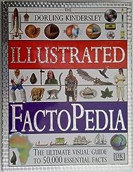 The Dorling Kindersley Illustrated FactoPedia