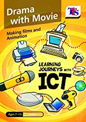 Learning Journeys with ICT: Drama with Movie-Making and Animation