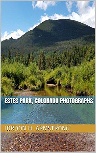 ESTES PARK, COLORADO PHOTOGRAPHS (English Edition) - Estes Park, Colorado