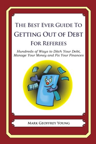 The Best Ever Guide to Getting Out of Debt for Referees