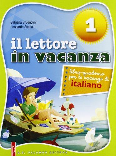 Lettore in vacanza. Libro quaderno per le vacanze di italiano. Per la Scuola media. Con espansione online: 1