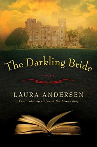 Darkling Bride: A Novel por Laura Andersen