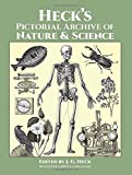 Heck's Iconographic Encyclopedia of Sciences, Literature and Art: Pictorial Archive o...